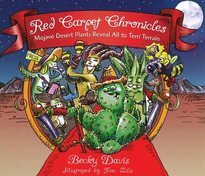 Red Carpet Chronicles Mojave Desert Plants Reveal All to Terri Terrain by Becky Davis