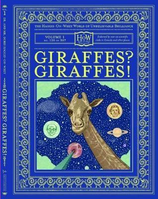 Giraffes? Giraffes! by Benny Haggis-On-Whey, Doris Haggis-On-Whey