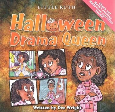 Halloween Drama Queen by Dee E. Wright