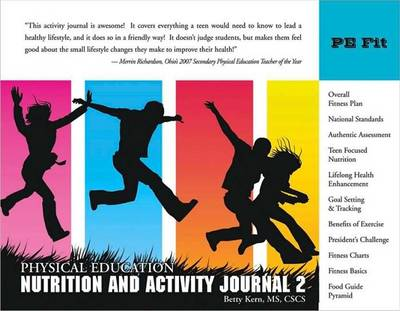 Physical Education Nutrition and Activity Journal by Betty Kern