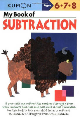 My Book of Subtraction by Kumon Publishing