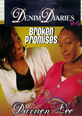 Denim Diaries Broken Promises by Darrien Lee