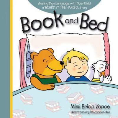 Book and Bed Sharing Sign Language with Your Child by Mimi Brian Vance