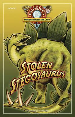 Stolen Stegosaurus by Joe Paleo, Wendy Caszatt-Allen
