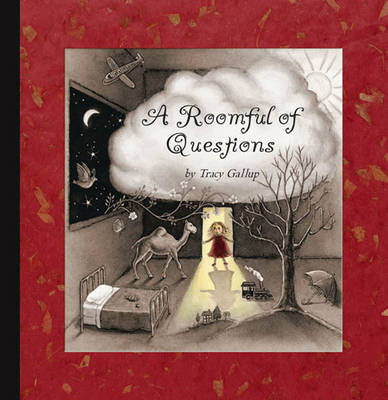 A Roomful of Questions by Tracy Gallup