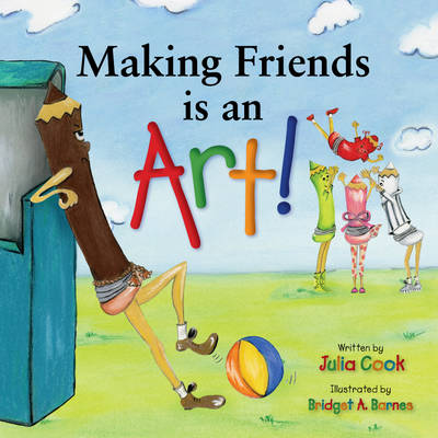 Making Friends is an Art! by Julia Cook