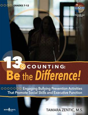 13 & Counting: be the Difference Engaging Bullying Prevention Activities That Promote Social Skills and Executive Function by Tamara (Tamara Zentic) Zentic