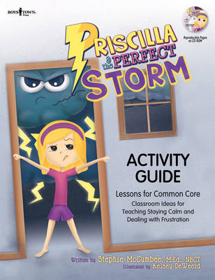 Priscilla & the Perfect Storm Activity Guide Lessons for Common Core Classroom Ideas for Teaching Staying Calm and Dealing with Frustration by Stephie McCumbee