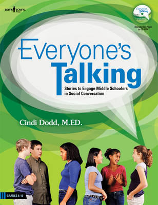 Everybody's Talking Stories to Engage Middle Schoolers in Social Conversation by Cindi Dodd