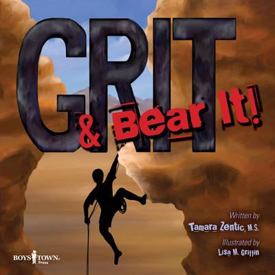 Grit & Bear it! by Tamara Zentic