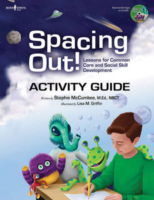 Spacing out! Activity Guide Lessons for Common Core and Social Skills Development by Stephie (Stephie McCumbee) McCumbee