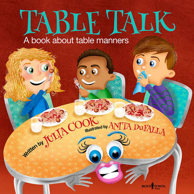 Table Talk A Book About Table Manners by Julia Cook