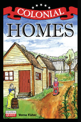 Colonial Homes by Verna Fisher