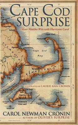 Cape Cod Surprise Oliver Matches Wits with Hurricane Carol by Carol Newman Cronin