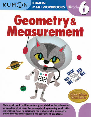 Grade 6 Geometry & Measurement by Kumon Publishing