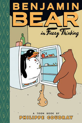 Benjamin Bear Fuzzy Thinking by Philippe Coudray, Philippe Coudray