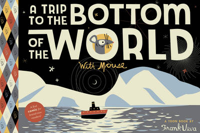 A Trip to the Bottom of the World by Frank Viva, Frank Viva