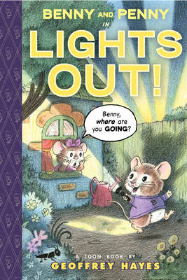Benny and Penny Lights Out by Geoffrey Hayes, Geoffrey Hayes