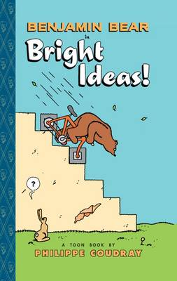 Benjamin Bear in Bright Ideas by Philippe Coudray, Philippe Coudray
