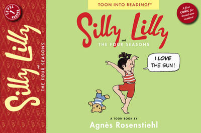 Silly Lilly and the Four Seasons by Agnes Rosenstiehl