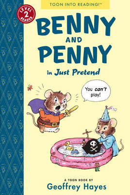 Benny and Penny: Just Pretend by . Hayes, . Hayes