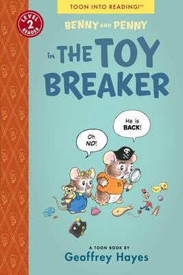 Benny and Penny Toy Breakers by Geoffrey Hayes, Geoffrey Hayes
