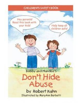 Bobby and Mandee's Don't Hide Abuse by Robert Kahn