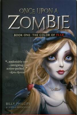 Once Upon a Zombie The Color of Fear by Billy Phillips, Jenny Nissenson