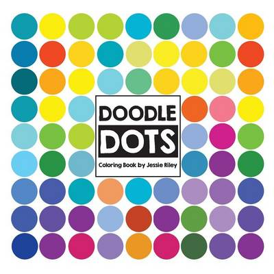 Doodle Dots by Jessie Riley