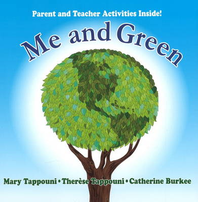 Me and Green Parent and Teacher Activities Inside by Mary Tappouni