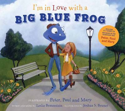 I'm in Love with a Big Blue Frog by Peter Yarrow, Mary Travers