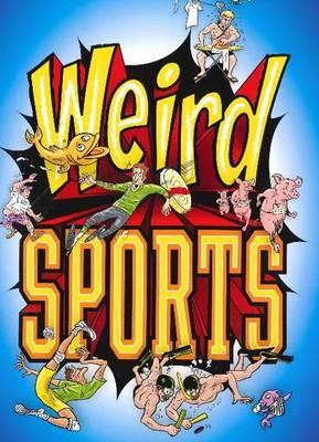 Weird Sports by Michael Teitelbaum
