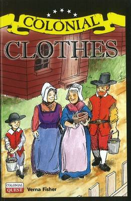 Colonial Clothes by Verna Fisher