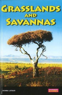 Savannas & Grasslands by Donna Latham