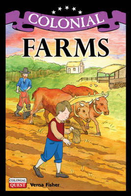 Colonial Farms by Verna Fisher