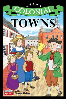 Colonial Towns by Verna Fisher