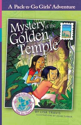 Mystery of the Golden Temple (Pack-N-Go Girls Adventures - Thailand 1) by Lisa Travis, Janelle Diller