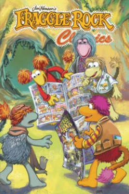 Fraggle Rock Classics by Marie Severin, Stan Kay, Jake Myler