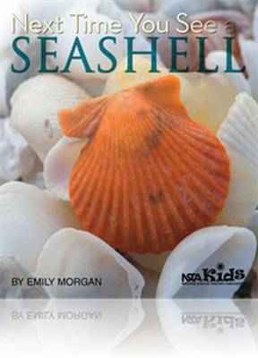 Next Time You See a Seashell by Emily Morgan