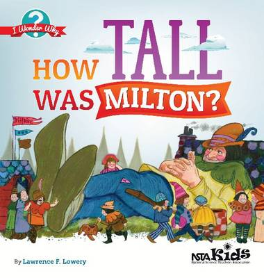 How Tall Was Milton? by Lawrence F. Lowery