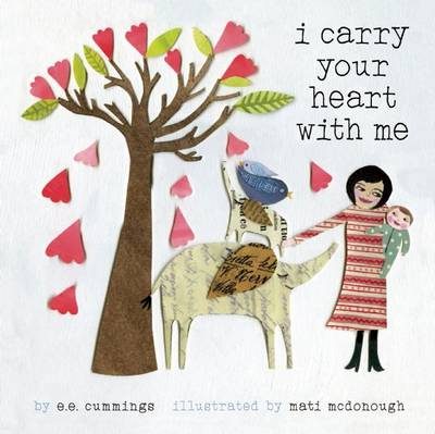 I Carry Your Heart with Me by E. E. Cummings