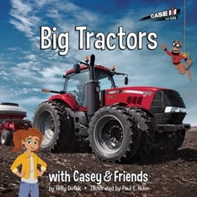 Big Tractors by Holly Dufek