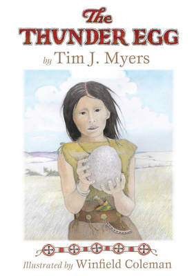 The Thunder Egg by Tim J. Myers