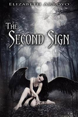 The Second Sign by Elizabeth Arroyo