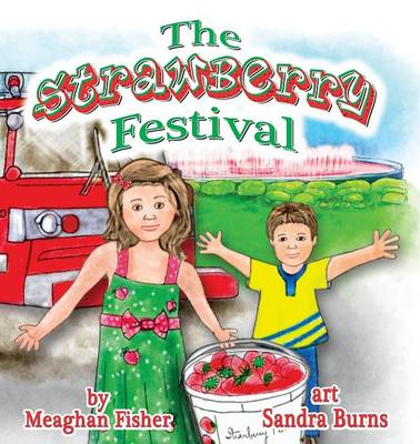 The Strawberry Festival by Meaghan Fisher