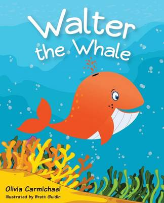 Walter the Whale by Olivia Carmichael