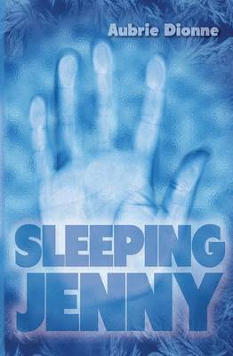 Sleeping Jenny by Aubrie Dionne