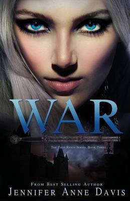 War by Jennifer Anne Davis