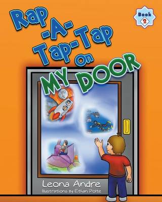 Rap-A-Tap-Tap on My Door Book 2 by Leona Andre