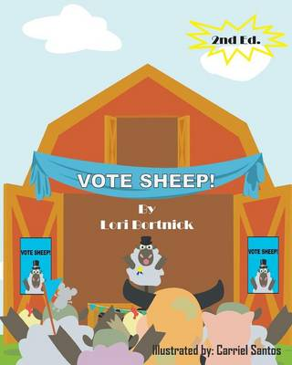 Vote Sheep! by Lori Bortnick
